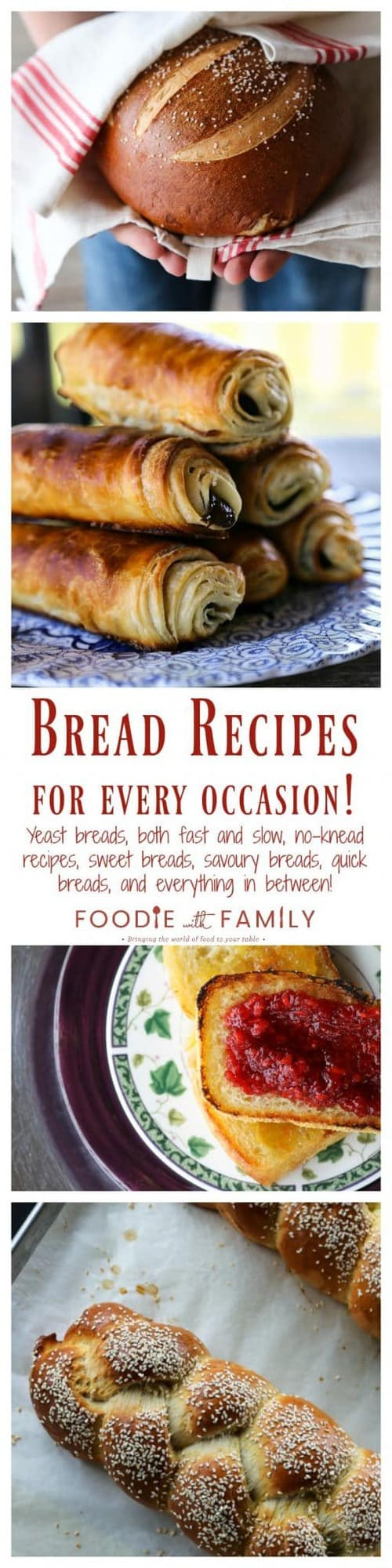 Bread Recipes for every occasion; fast yeast breads, traditional yeast breads, quick breads, sweet breads, savoury breads, and everything in between!