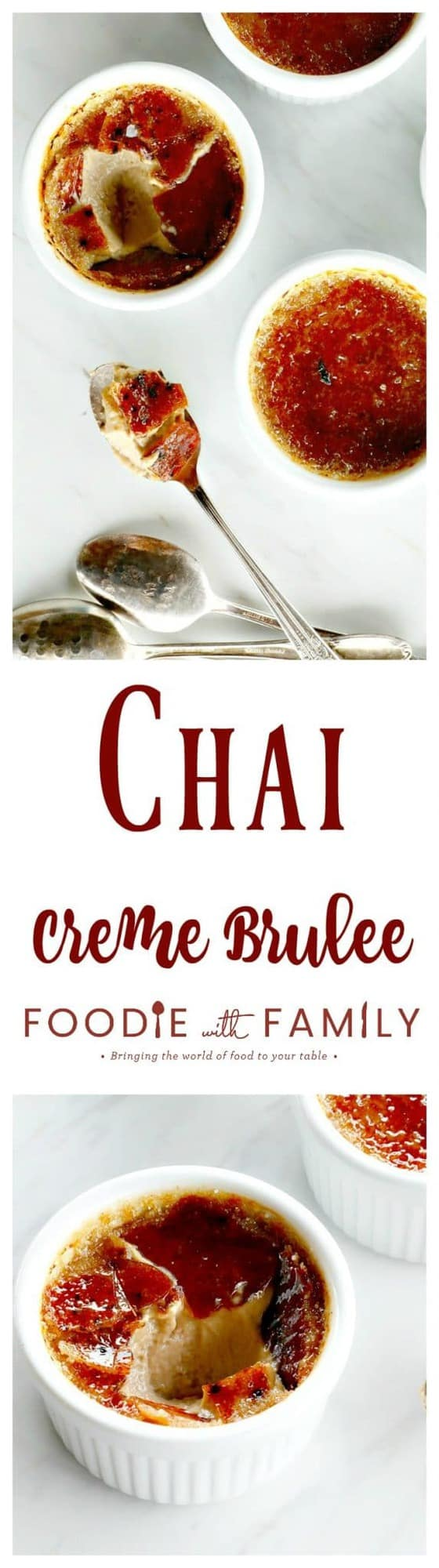 Chai Creme Brulee: the thin layer of crisp burnt-sugar caramel sits on top of a velvety and smooth custard redolent with cinnamon, nutmeg, cardamom, and other spices; it tastes just like a caramel chai latte.
