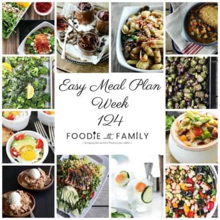 Easy Meal Plan Week 124