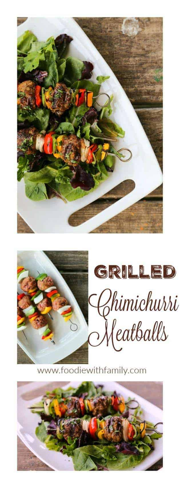 Chimichurri Grilled Meatballs from foodiewithfamily.com