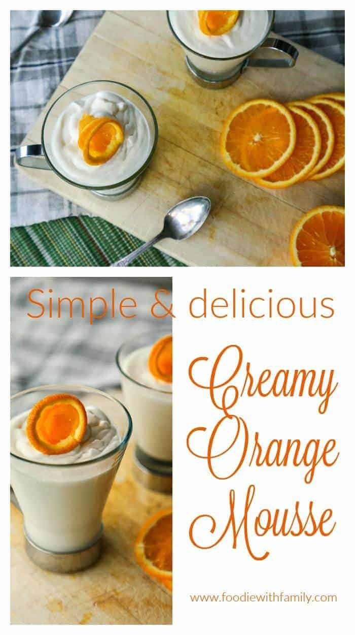 Creamy Orange Mousse from foodiewithfamily.com #sponsoredCreamy Orange Mousse from foodiewithfamily.com #sponsored