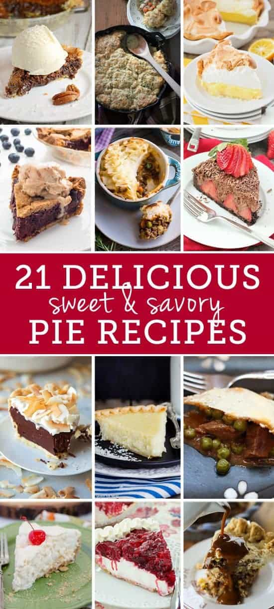 21 Amazing Sweet and Savoury Pie Recipes for Pi Day 2017 and beyond!