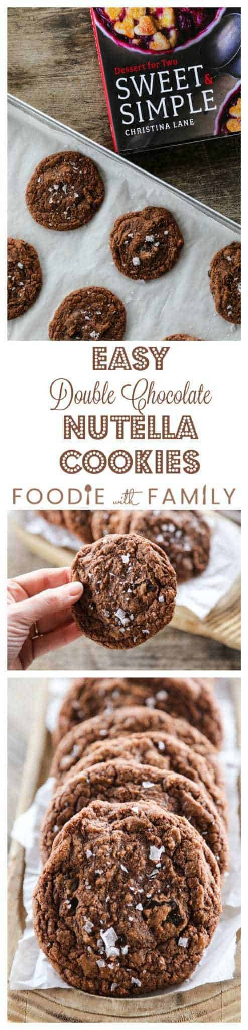 Way too easy to taste this good, Easy Double Chocolate Nutella Cookies with a dusting of sea salt from and a review of Sweet & Simple by Christina Lane.
